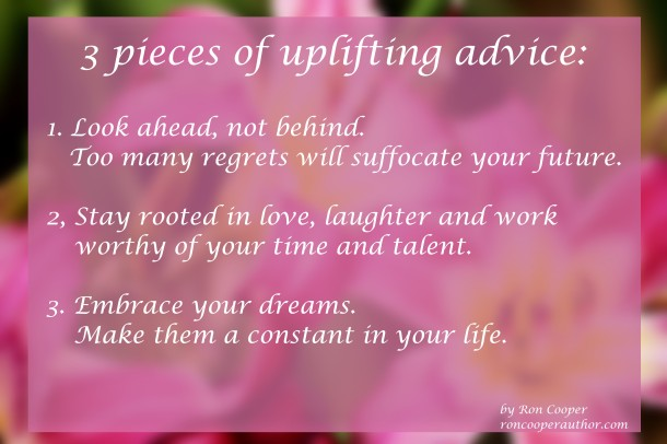 3 pieces of uplifting advice
