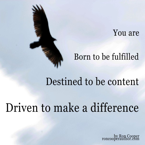 You are born